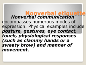 Nonverbal etiquette Nonverbal communication