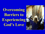 Overcoming Barriers to Loving God