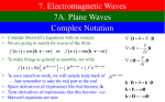 7. Electromagnetic Waves 7A. Plane Waves Complex Notation  