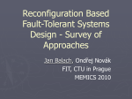 Reconguration Based Fault Tolerant Systems Design