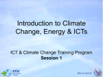 Introduction to Climate Change, Energy & ICTs Session 1