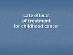 Late effects of anticancer treatment