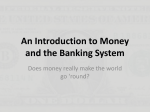 An Introduction to Money and the Banking System