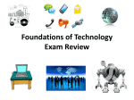 Foundations of Technology Exam Review