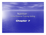 Ch. 7 (Nutrition)