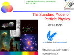 The Standard Model of Particle Physics Piet Mulders