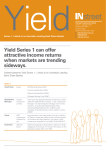 Y d iel Yield Series 1 can offer