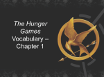 The Hunger Games Vocabulary * Chapter 1