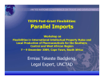 Parallel Imports TRIPS Post-Grant Flexibilities: