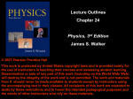 Lecture Outlines Chapter 24 James S. Walker Physics, 3