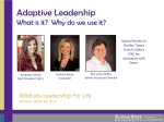 Adaptive Leadership What is it?  Why do we use it?