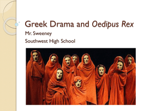 Greek Drama and Oedipus Rex