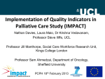 Implementation of Quality Indicators in Palliative Care Study (IMPACT)