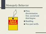 Monopoly Behavior Price discrimination: first, second and