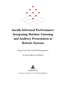 Aurally Informed Performance: Integrating Machine Listening and Auditory Presentation in Robotic Systems