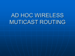Ad hoc wireless multicast routing