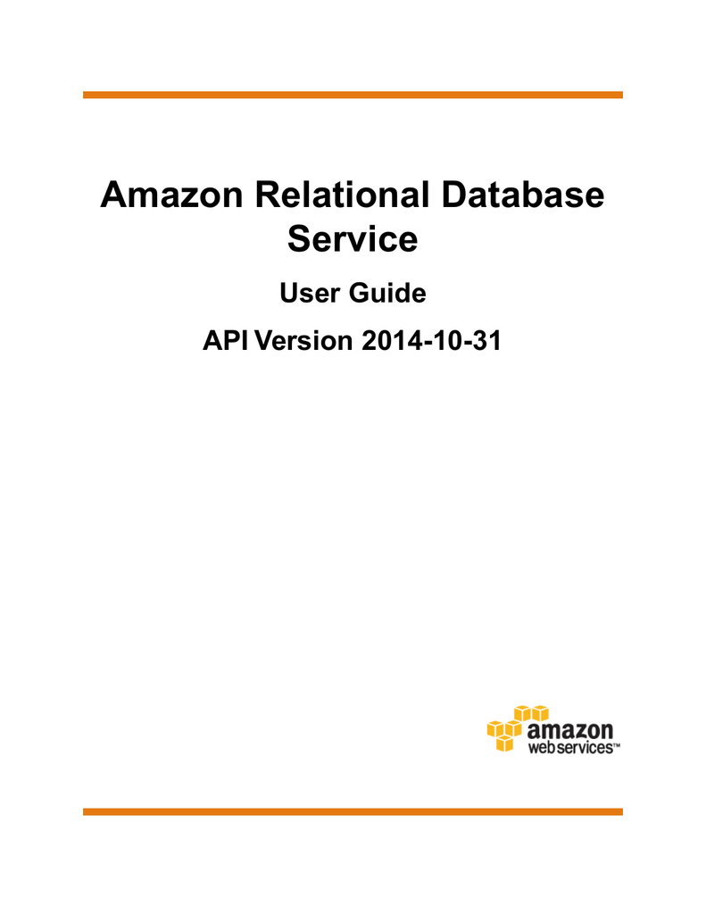 Amazon Relational Database Service User Guide