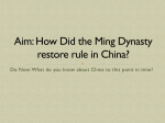 Aim: How Did the Ming Dynasty restore rule in China?