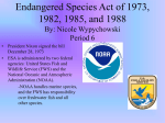 Endangered Species Act of 1973, 1982, 1985, and 1988