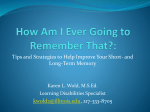 How Can I Remember That? The Memory Workshop
