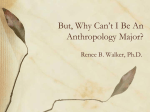 But, Why Can`t I Be An Anthropology Major?