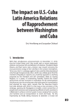 The Impact on US-Cuba Latin America Relations of Rapprochement