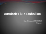 Amniotic Fluid Embolism - Max Brinsmead MB BS PhD