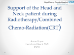 Support of the Head and Neck patient during Radiotherapy