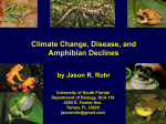 1. a) Climate Variability-Bd-Frog Extinctions b) Hydric restriction, Te
