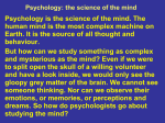 Psychology: the science of the mind
