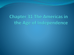 Chapter 31 The Americas in the Age of Independence