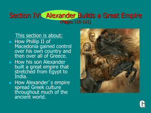 (Section IV): Alexander Builds a Great Empire