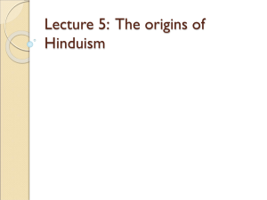 Lecture 5: Hinduism