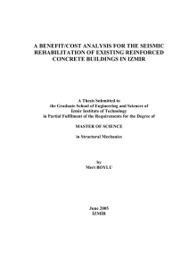 A BENEFIT/COST ANALYSIS FOR THE SEISMIC REHABILITATION