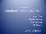Localised Prostate Cancer - North West Urology Registrar Group