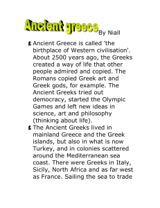 Ancient Greece is called `the birthplace of Western civilisation`
