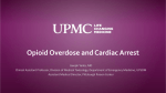 Opioid Overdose and Cardiac Arrest