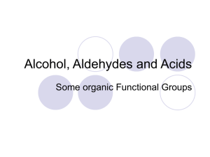 Alcohol, Aldehydes and Acids