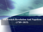 The French Revolution And Napoleon (1789–1815)
