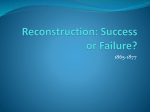 Reconstruction: Success or Failure