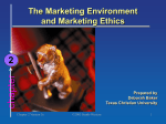 The Marketing Environment and Marketing Ethics