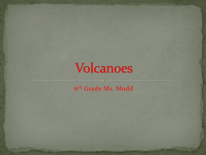 Volcanoes - Ms. Mudd`s Science Spot