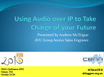 Using Audio over IP to Take Charge of your Future