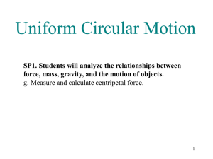 Ch5. Uniform Circular Motion