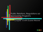 Public Relations, Regulations ad Sponsorship Programs