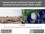 Tropical Cyclones and Climate Change in a High Resolution