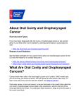 About Oral Cavity and Oropharyngeal Cancer What Are Oral Cavity