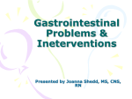 GI Problems and Ineterventions