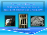 Views of the Effects of Methamphetamine on Health, Treatment