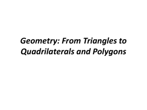 Geometry: From Triangles to Quadrilaterals and Polygons .